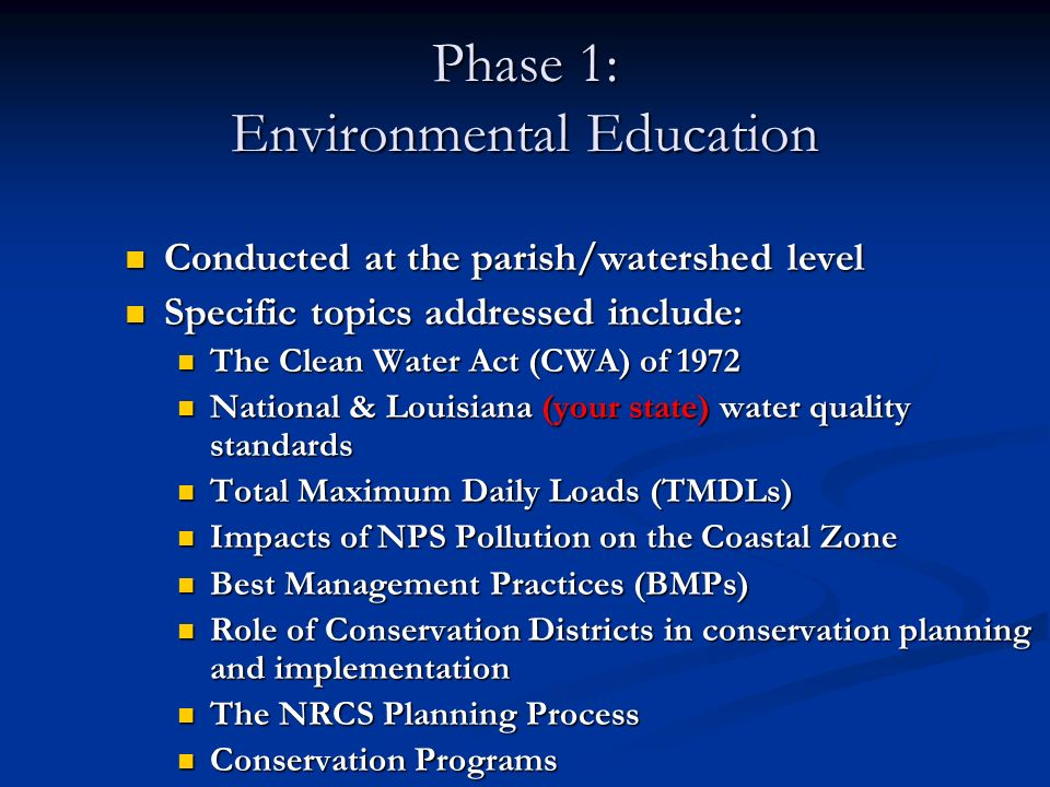 Conducted at the parish/watershed level Conducted at the parish/watershed level Specific topics addressed include: Specific topics addressed include: