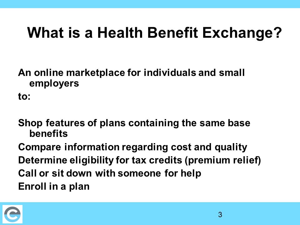 3 What is a Health Benefit Exchange.