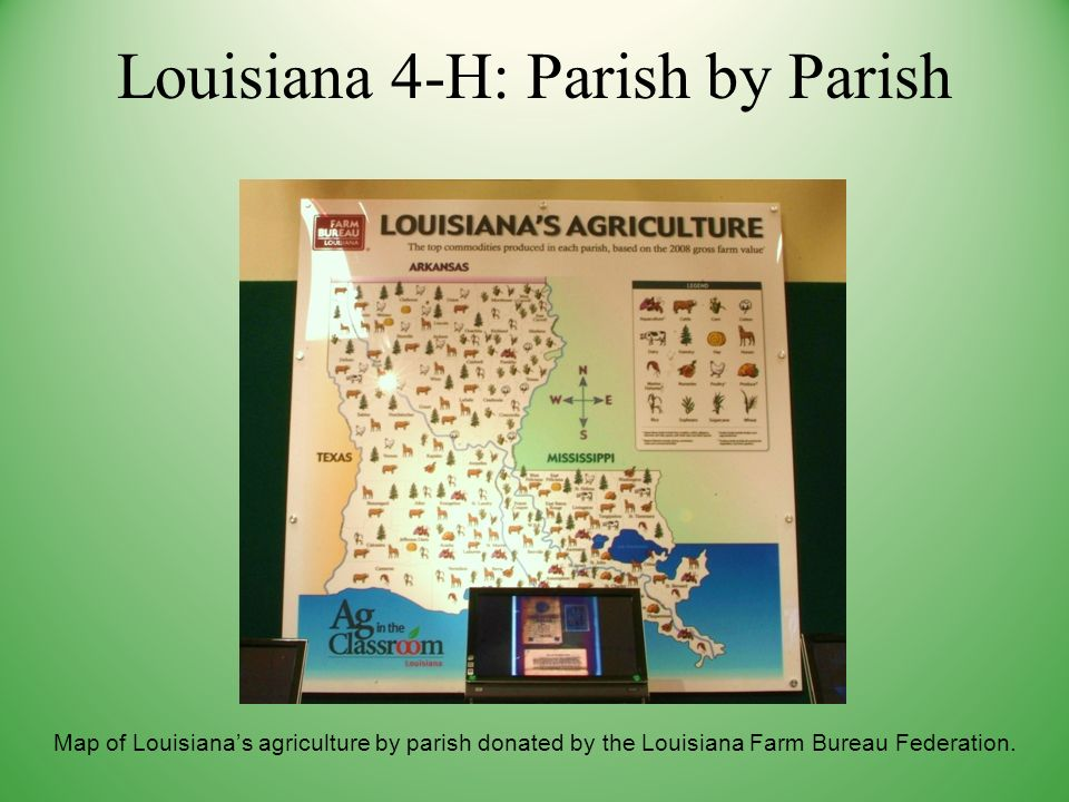 Map of Louisianas agriculture by parish donated by the Louisiana Farm Bureau Federation.