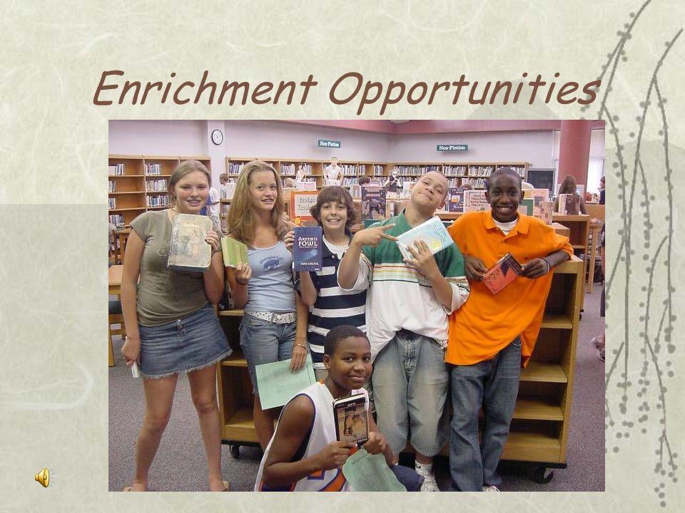 Enrichment Opportunities