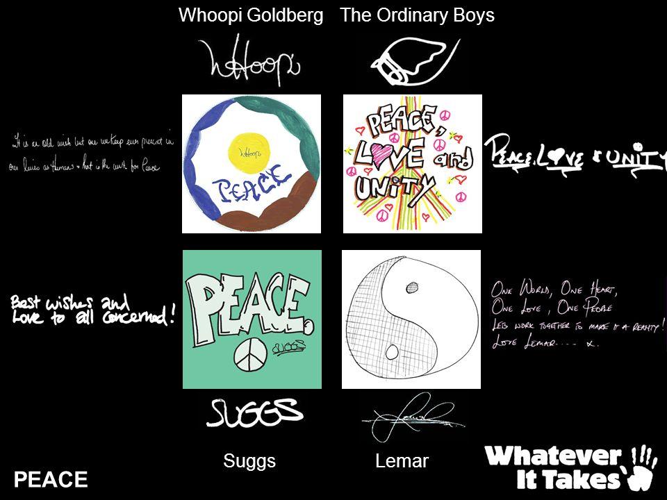 PEACE Whoopi GoldbergThe Ordinary Boys Suggs Lemar