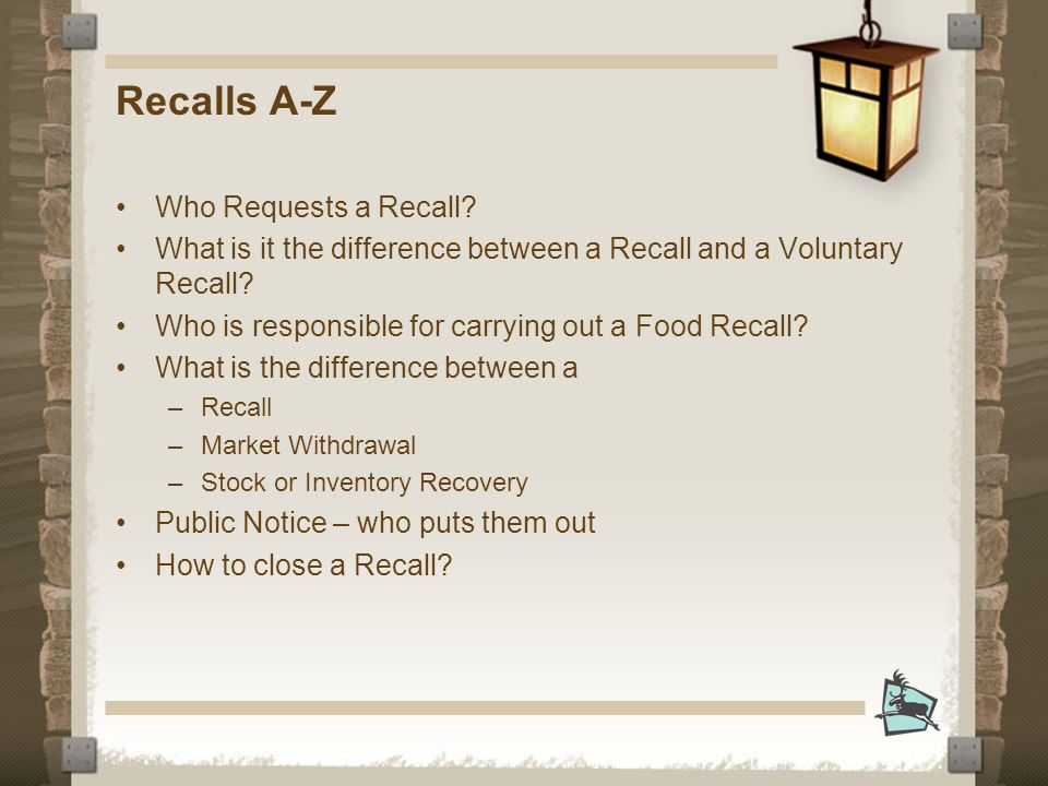 Recalls A-Z Who Requests a Recall.