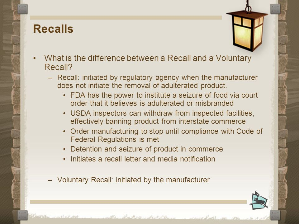 Recalls What is the difference between a Recall and a Voluntary Recall.