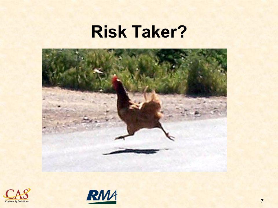 7 Risk Taker?