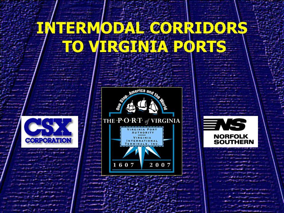INTERMODAL CORRIDORS TO VIRGINIA PORTS