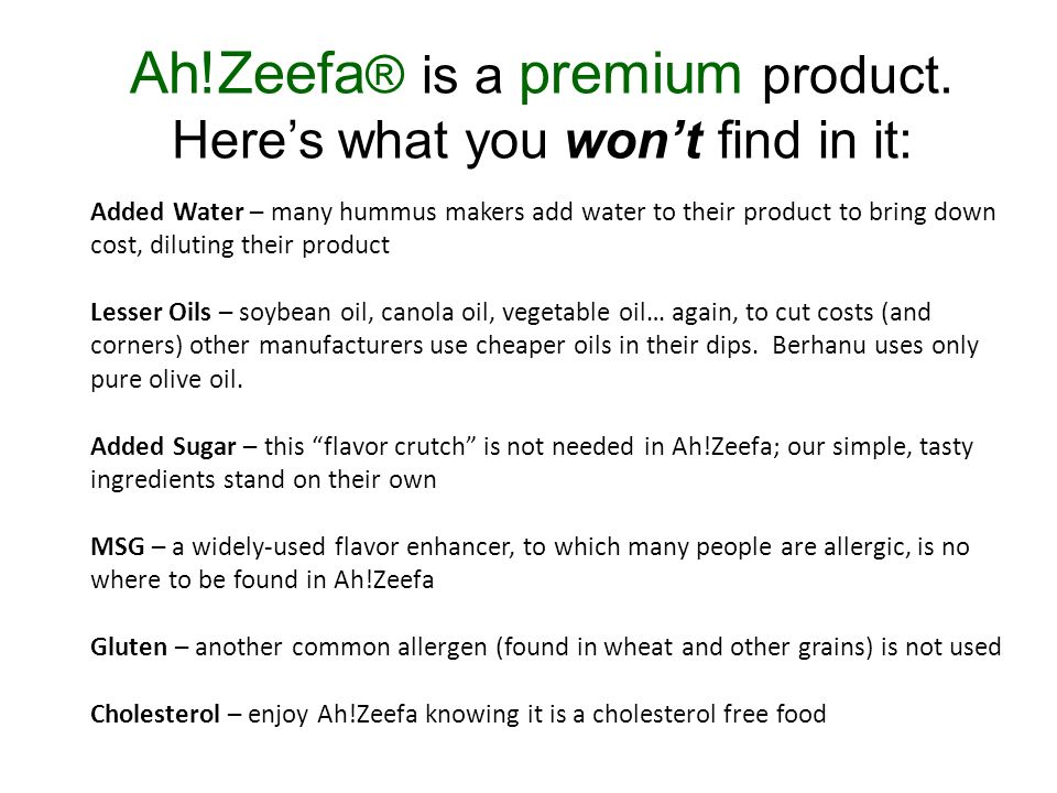 Ah!Zeefa ® is a premium product.
