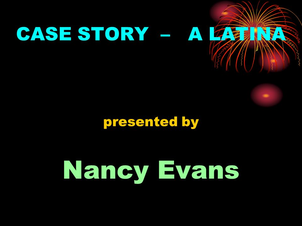 CASE STORY – A LATINA presented by Nancy Evans