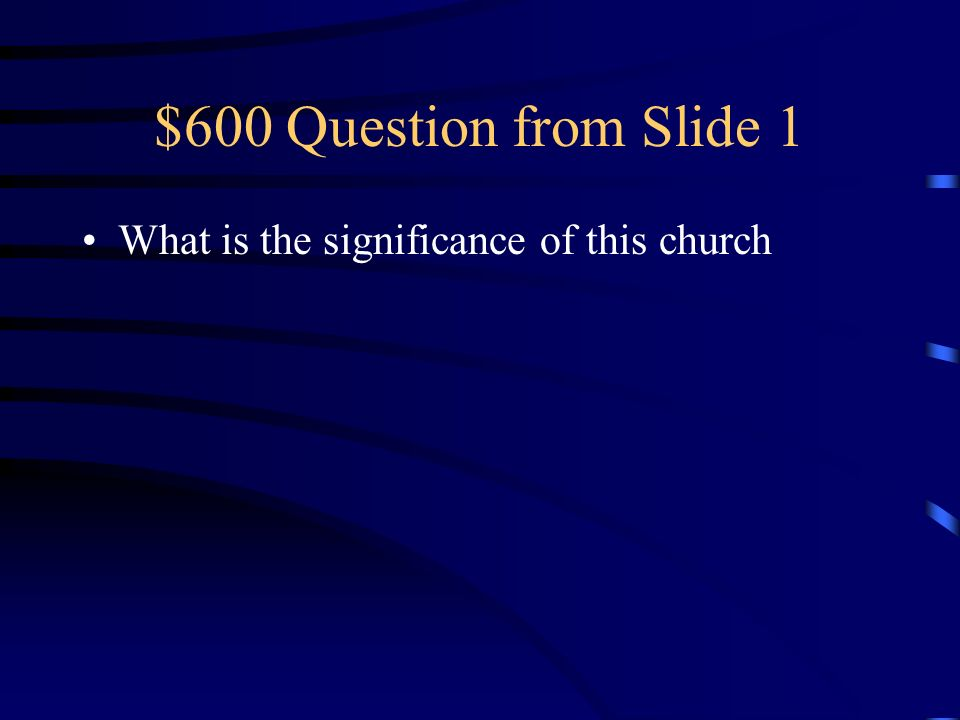 $500 Answer from Slide 1 Romanesque
