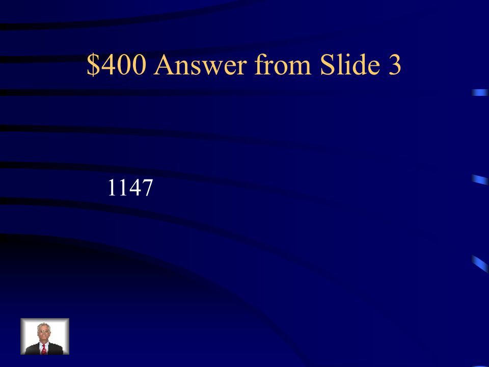 $400 Question from Slide 3 What is the date
