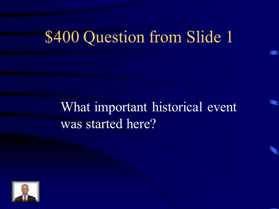 $200 Question from Slide 3 Where was it created?