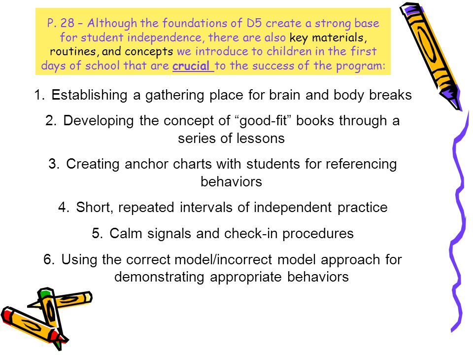 P. 28 – Although the foundations of D5 create a strong base for student independence, there are also key materials, routines, and concepts we introduc