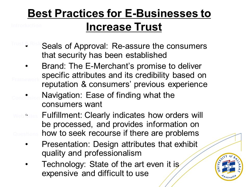 Introduction Seals of Approval: Re-assure the consumers that security has been established Brand: The E-Merchants promise to deliver specific attribut