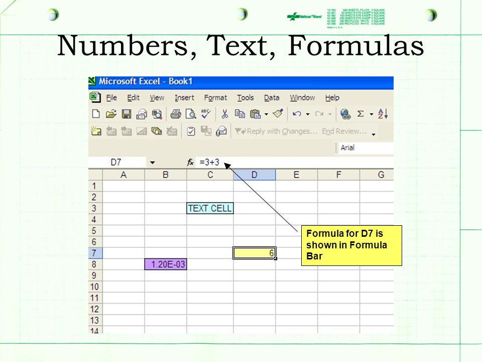 Numbers, Text, Formulas Formula for D7 is shown in Formula Bar