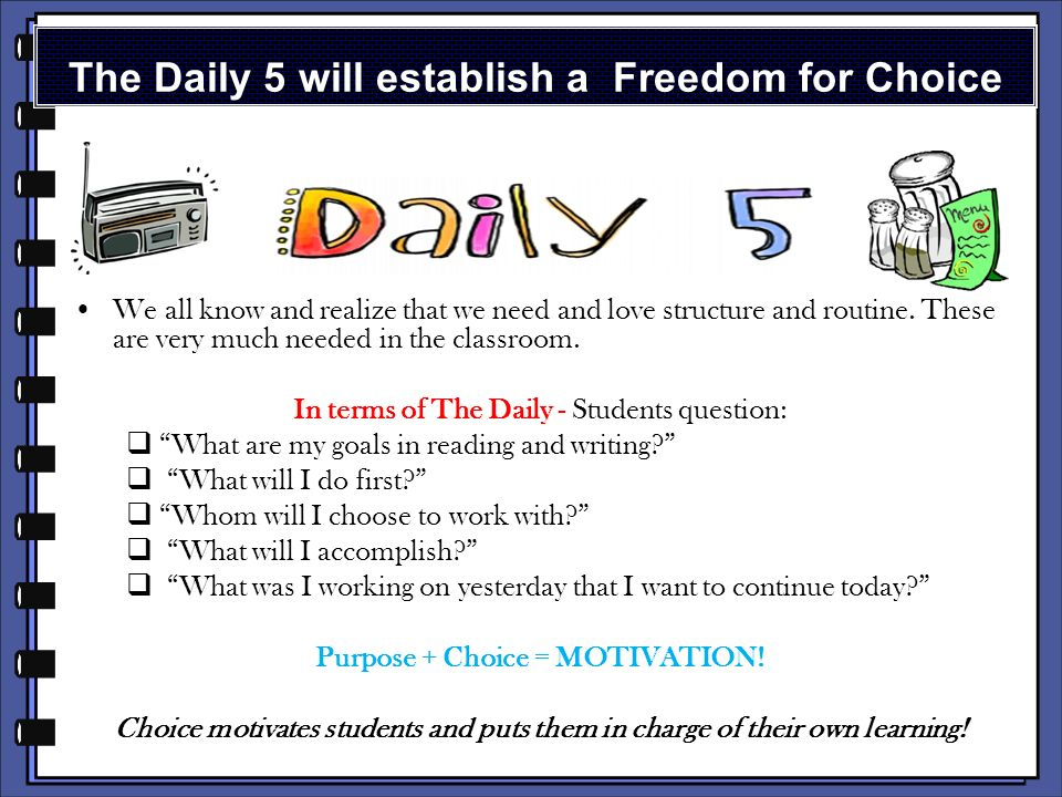 In terms of The Daily 5, meaningful learning will require mutual trust and respect between the teacher and the student.