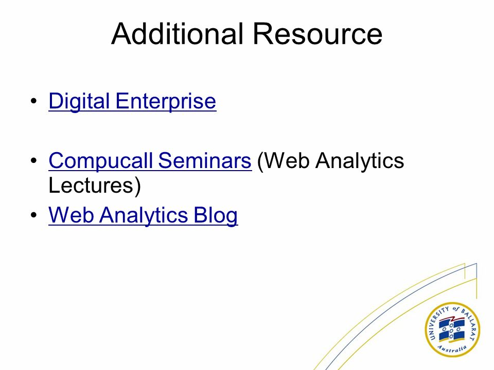 Additional Resource Digital Enterprise Compucall Seminars (Web Analytics Lectures)Compucall Seminars Web Analytics Blog
