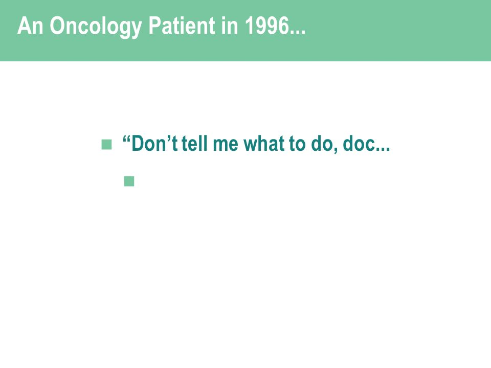 Dont tell me what to do, doc...