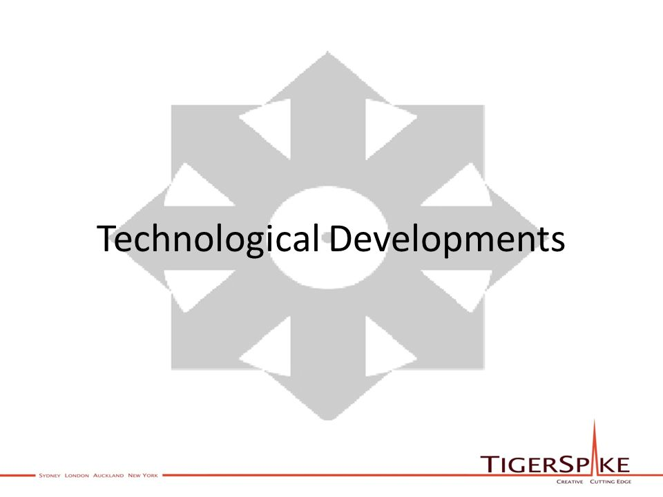 Technological Developments