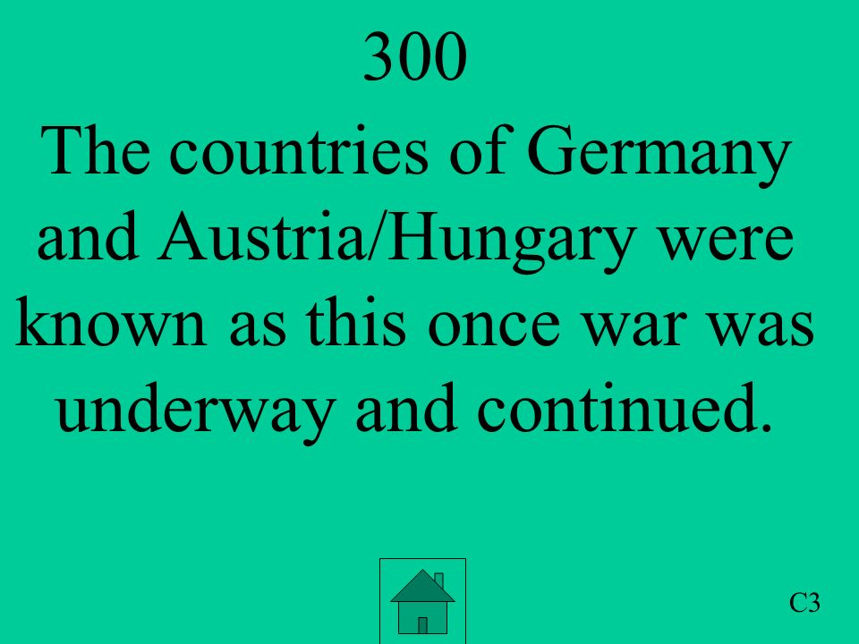 200 As war began and contunued the countries of Great Britain, France and Russia became known as this.
