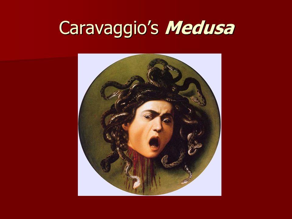 Caravaggios Medusa
