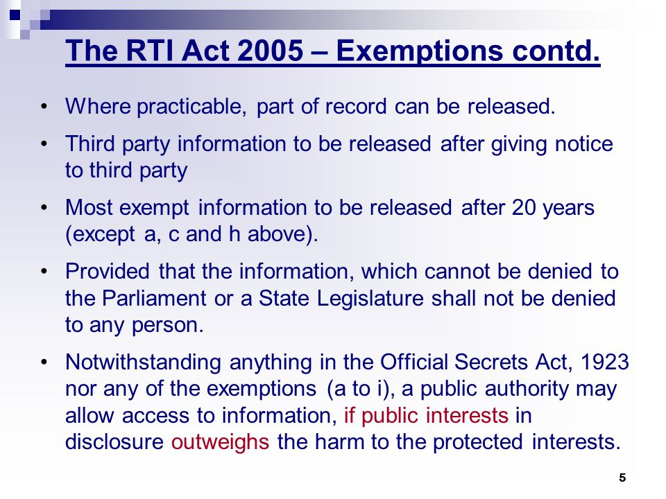 5 Where practicable, part of record can be released. Third party information to be released after giving notice to third party Most exempt information