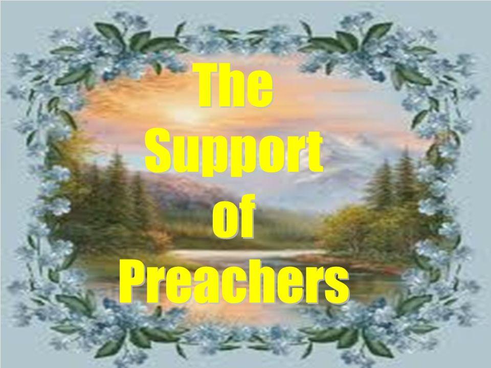 The Support of Preachers