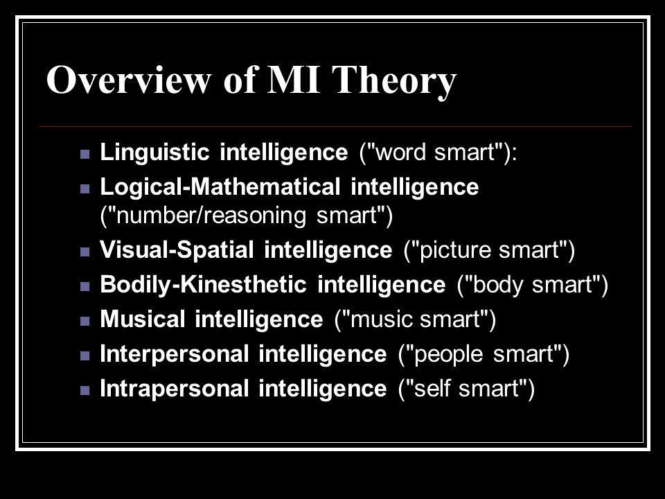 Overview of MI Theory Linguistic intelligence (