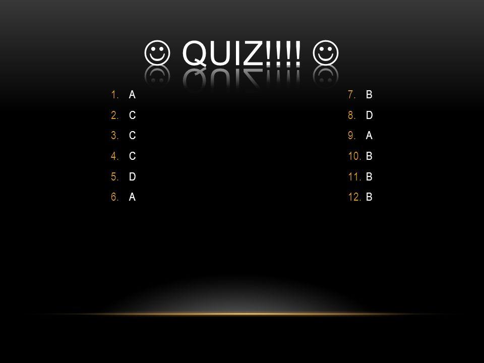 1.A 2.C 3.C 4.C 5.D 6.A 7.B 8.D 9.A 10.B 11.B 12.B