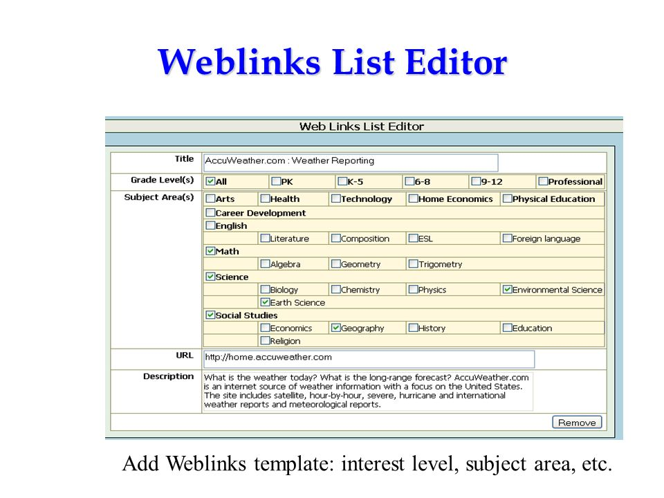 Weblinks List Editor Add Weblinks template: interest level, subject area, etc.