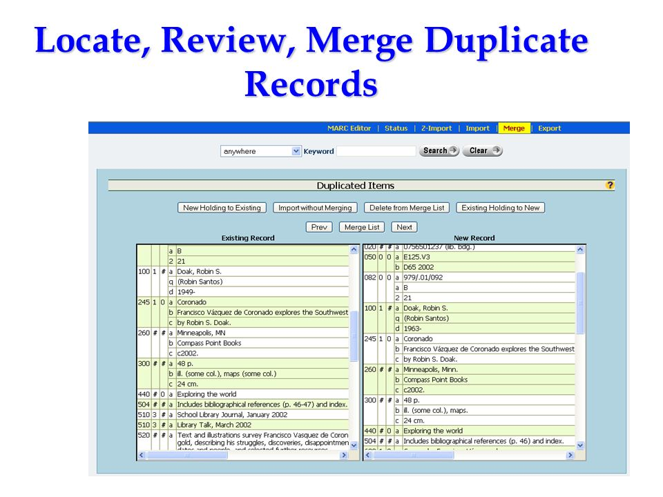 Locate, Review, Merge Duplicate Records