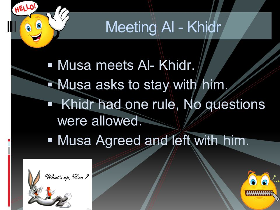 Prophet Musa and Al- Khidr