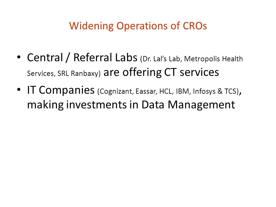 Widening Operations of CROs Central / Referral Labs (Dr.