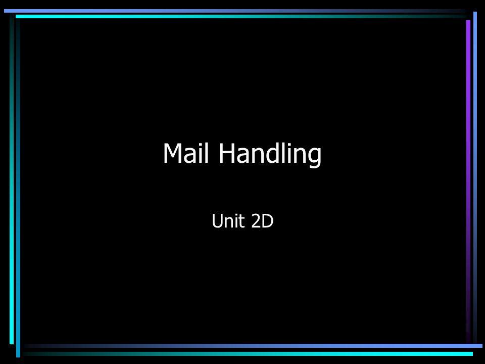 Mail Handling Unit 2D