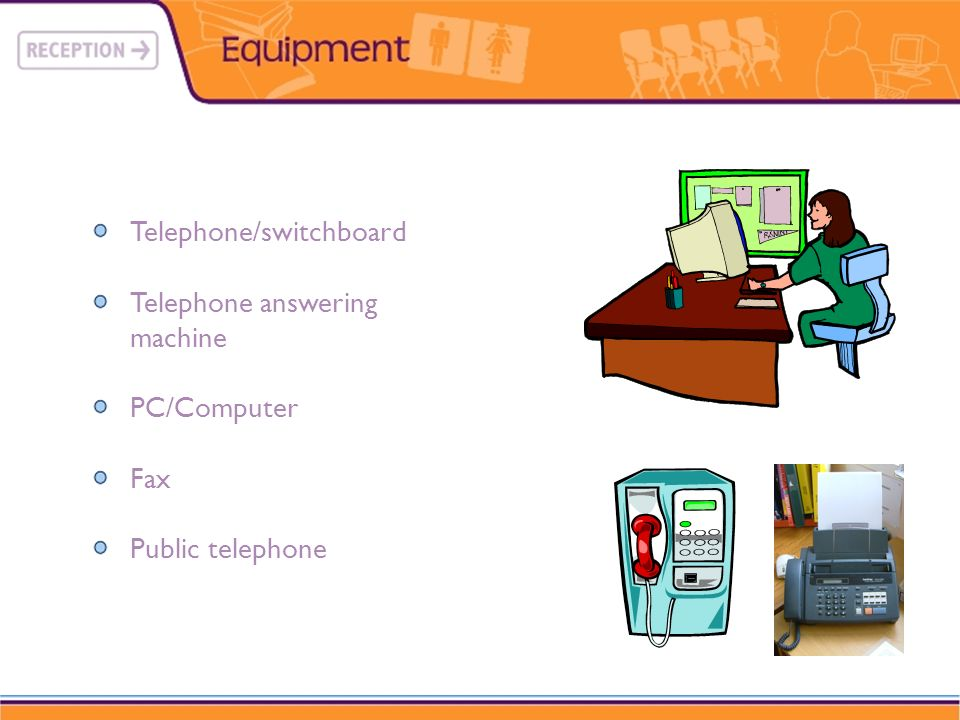Telephone/switchboard Telephone answering machine PC/Computer Fax Public telephone