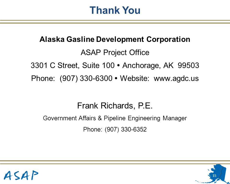 Alaska Gasline Development Corporation ASAP Project Office 3301 C Street, Suite 100 Anchorage, AK 99503 Phone: (907) 330-6300 Website: www.agdc.us Fra