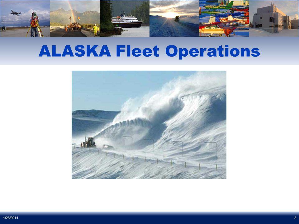 ALASKA Fleet Operations 1/23/20142