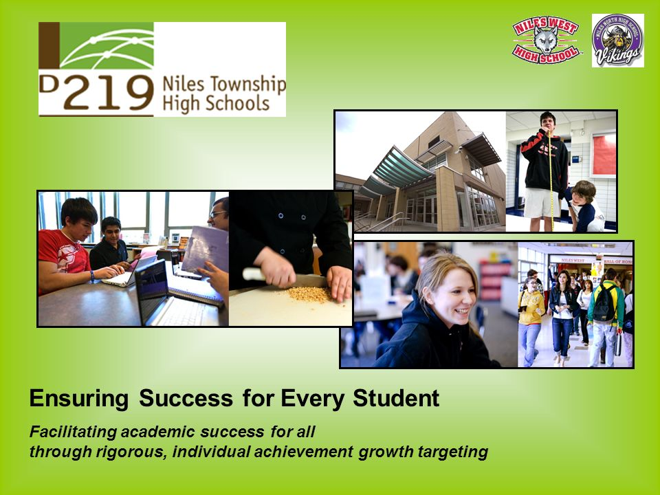 Ensuring Success for Every Student Facilitating academic success for all through rigorous, individual achievement growth targeting