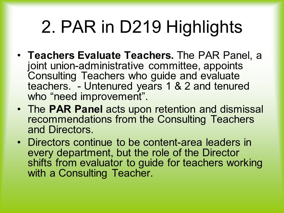 2. PAR in D219 Highlights Teachers Evaluate Teachers.