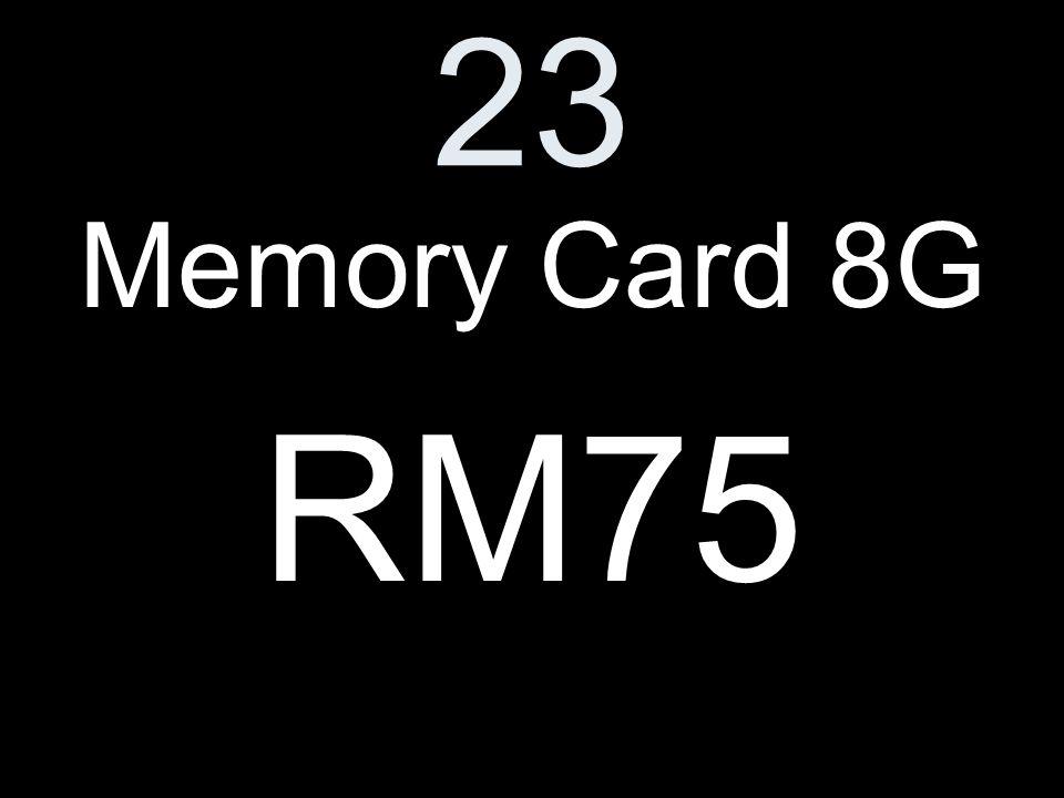 23 Memory Card 8G RM75