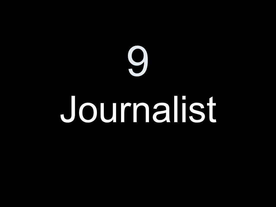 9 Journalist