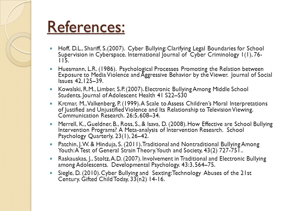 References: Hoff, D.L., Shariff, S.(2007).