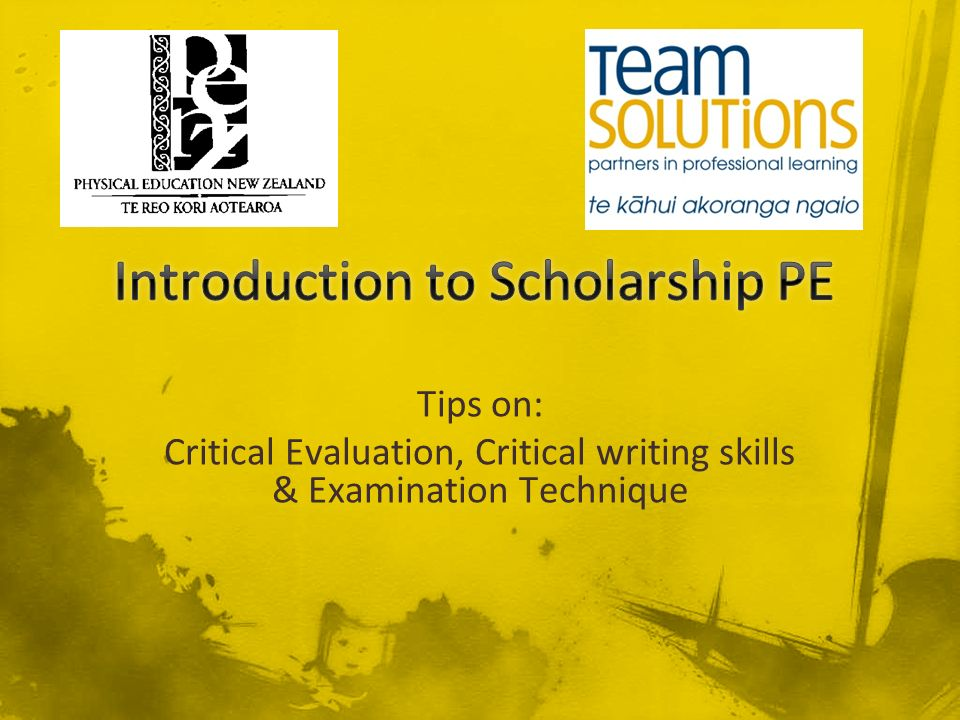 Tips on: Critical Evaluation, Critical writing skills & Examination Technique