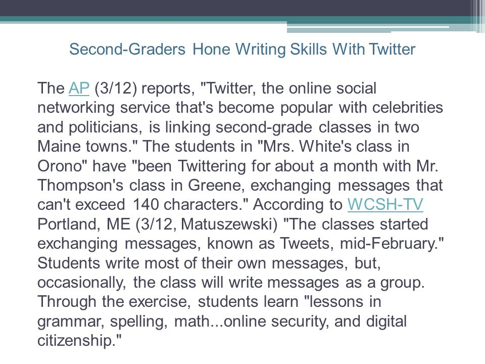 Second-Graders Hone Writing Skills With Twitter The AP (3/12) reports,