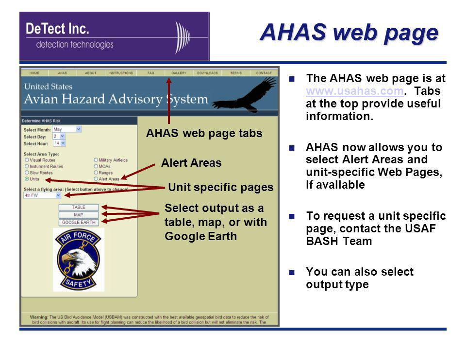 AHAS web page The AHAS web page is at www.usahas.com. Tabs at the top provide useful information. www.usahas.com AHAS now allows you to select Alert A