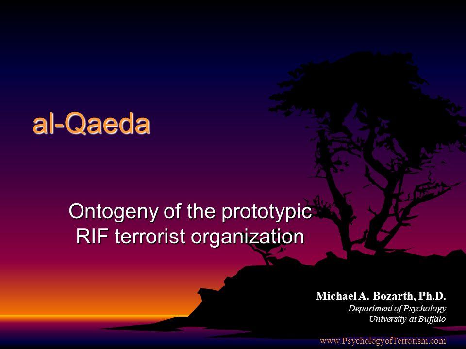 al-Qaeda Ontogeny of the prototypic RIF terrorist organization Michael A.
