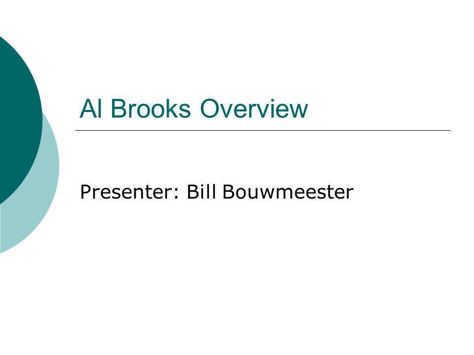 Al Brooks Overview Presenter: Bill Bouwmeester