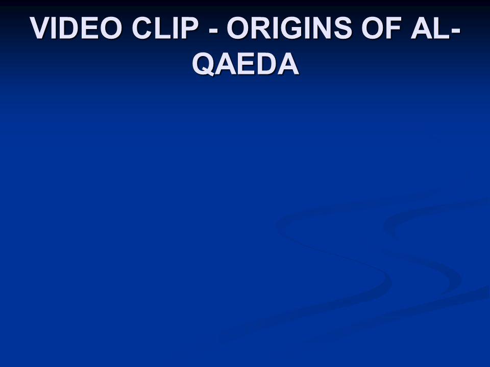 VIDEO CLIP - ORIGINS OF AL- QAEDA