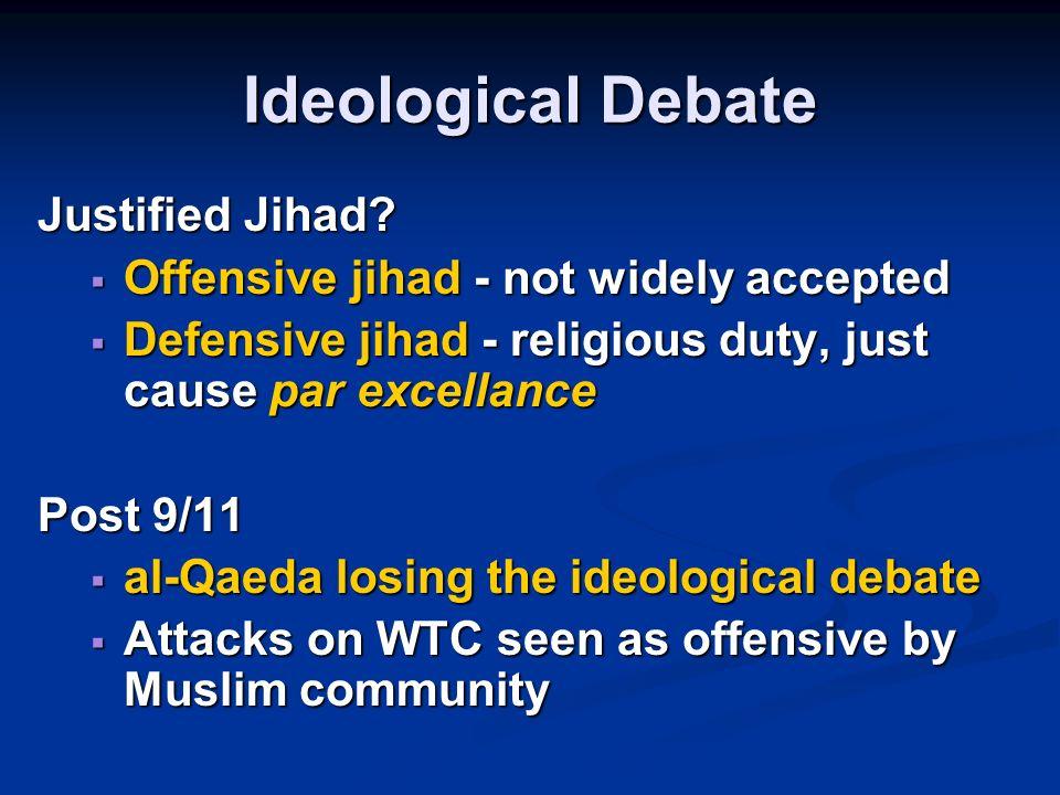 Ideological Debate Justified Jihad.