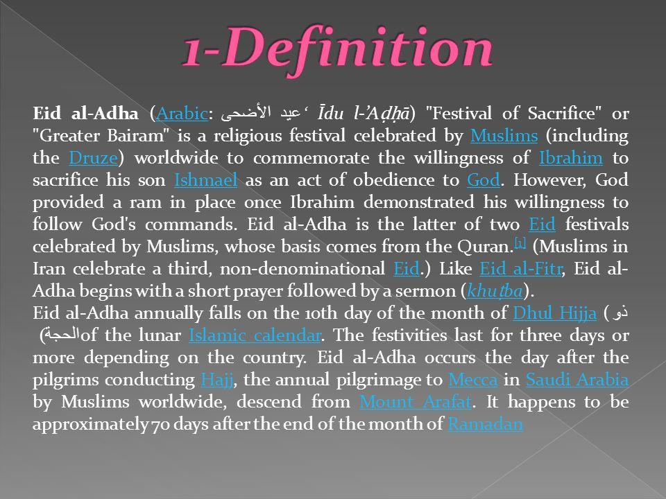 Eid al-Adha (Arabic: عيد الأضحى Īdu l-A ā)
