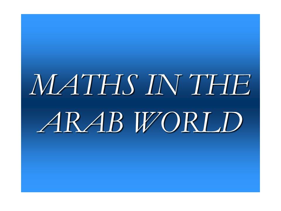MATHS IN THE ARAB WORLD