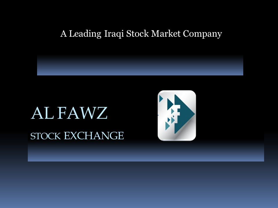 Corporate Profile www.alfawz-isx.com Since its inception in 1994 Al Fawz Brokerage Company has grown to become a powerful force in the local securities markets.